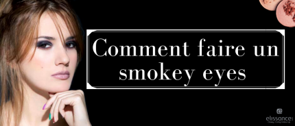 Comment Faire un Smoky Eyes